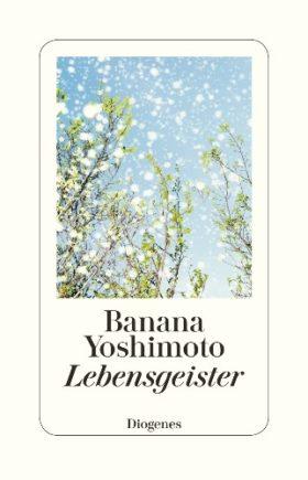 Lebensgeister Banana Yoshimoto