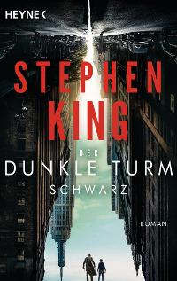 Der Dunkle Turm Schwarz von Stephen King