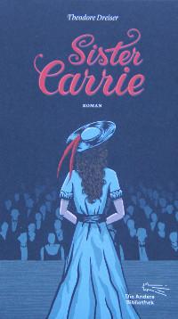 Sister Carrie Dreiser