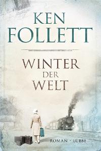 Winter der Welt Ken Follett