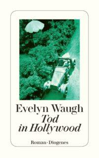 Tod in Hollywood Waugh Buchlingreport