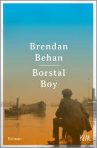 Borstal Boy Behan Buchlingreport
