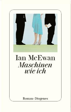 Maschinen wie ich Ian McEwan